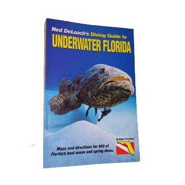Diving Guide To Underwater Florida 11th Edition